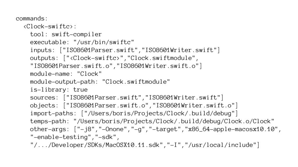commands: <Clock-swiftc>: tool: swift-compiler ...