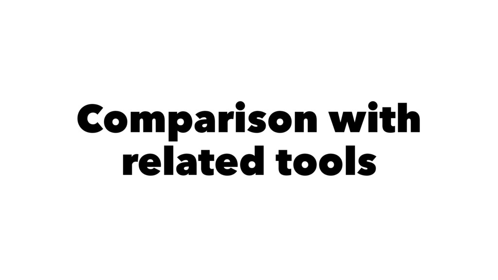 Comparison with related tools