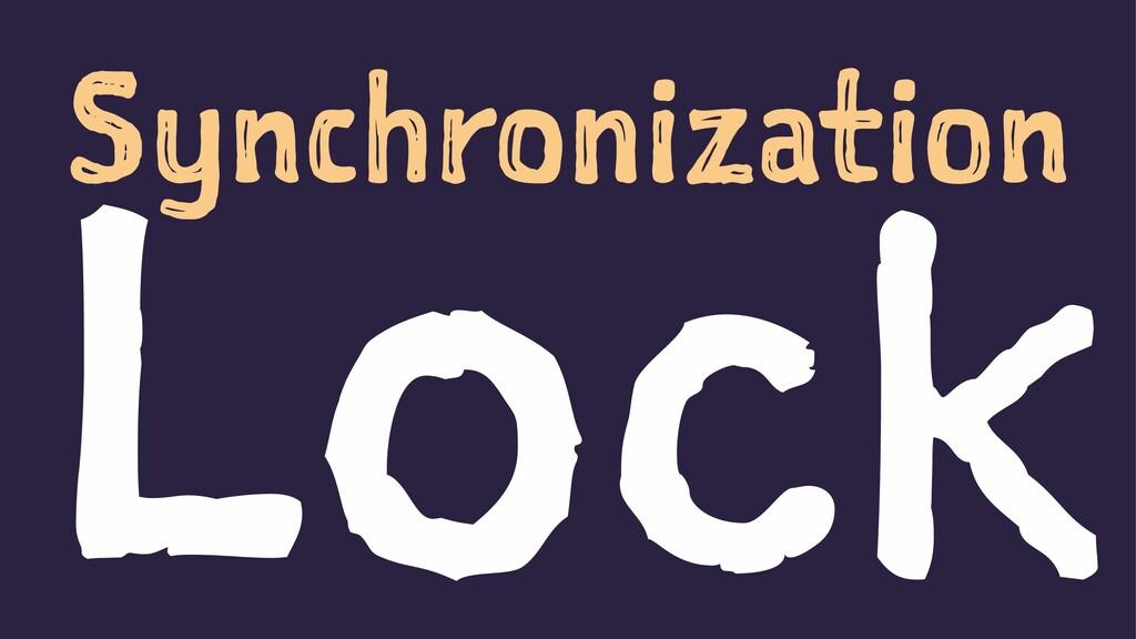 Synchronization Lock