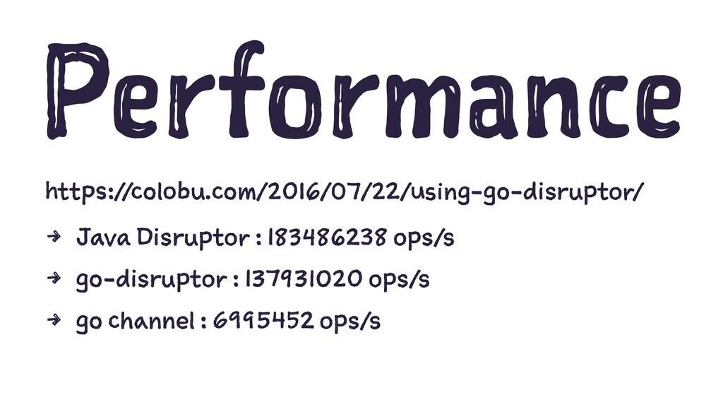 Performance https://colobu.com/2016/07/22/using...