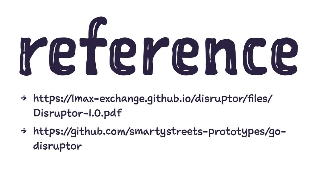 reference 4 https://lmax-exchange.github.io/dis...