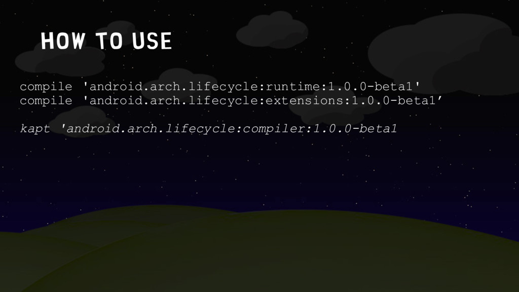 How to use compile 'android.arch.lifecycle:runt...