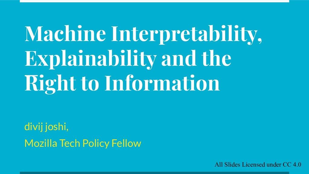 Machine Interpretability, Explainability and th...