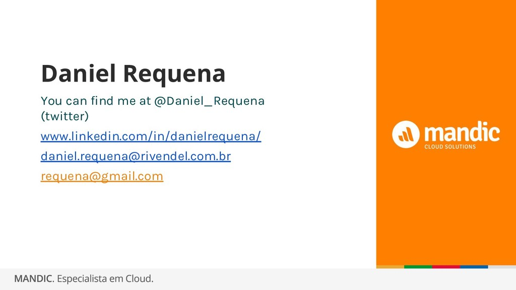 You can find me at @Daniel_Requena (twitter) ww...