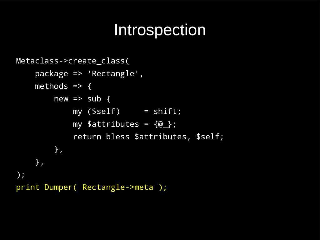 Introspection Metaclass->create_class( package ...