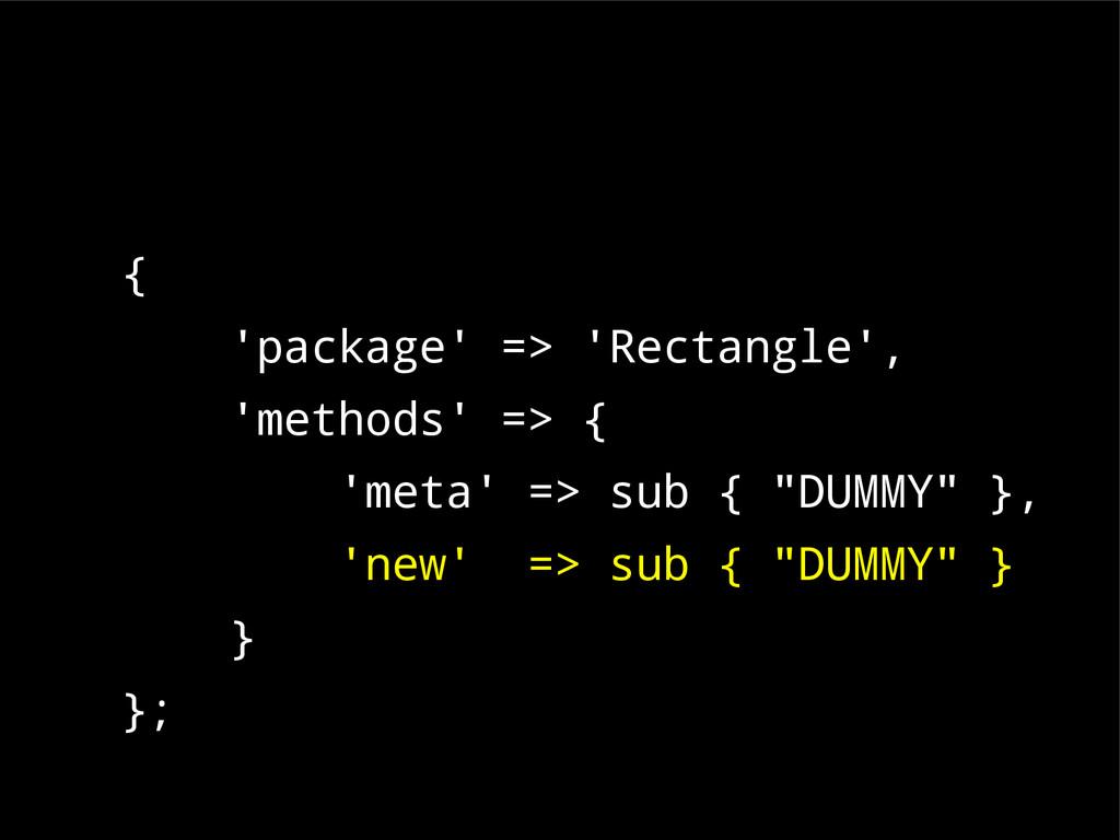 { 'package' => 'Rectangle', 'methods' => { 'met...