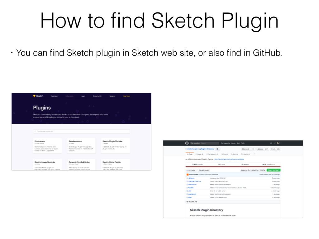 How to find Sketch Plugin ɾYou can find Sketch pl...