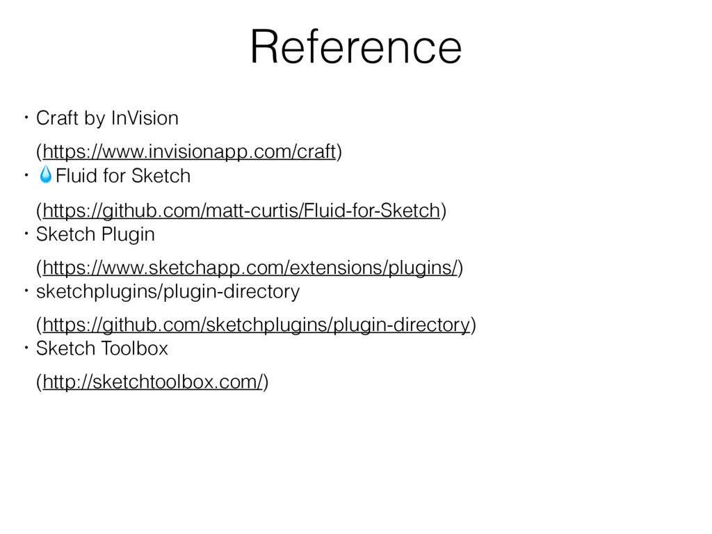 Reference ɾCraft by InVision ɹ(https://www.invi...