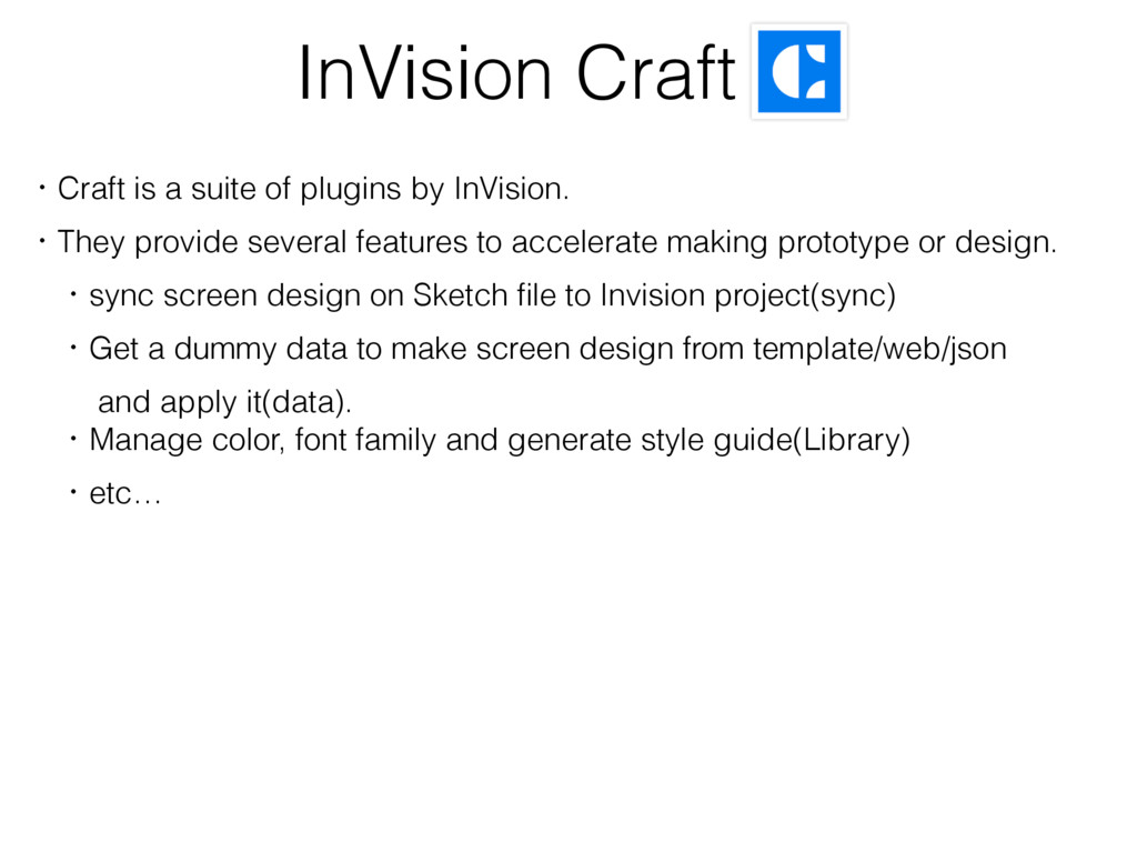 InVision Craft ɾCraft is a suite of plugins by ...