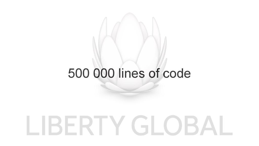 500 000 lines of code