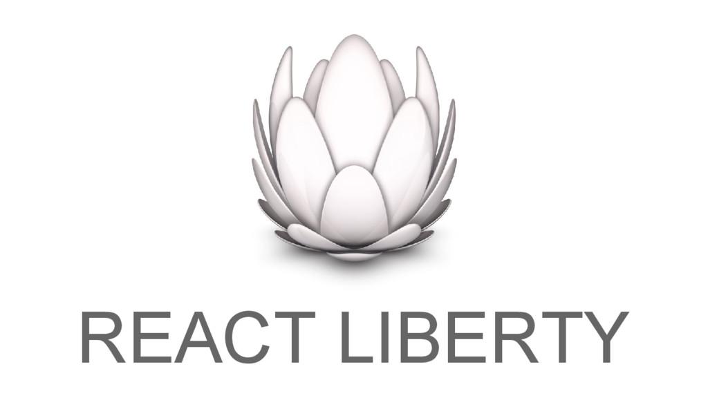 REACT LIBERTY