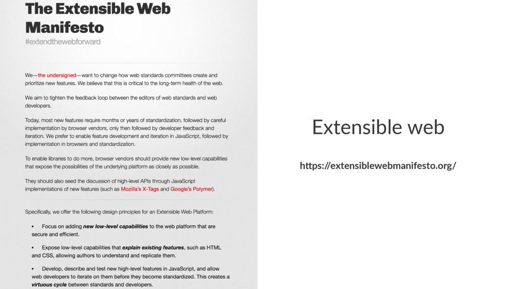"Extensible web h""ps:/ /extensiblewebmanifesto.o..."