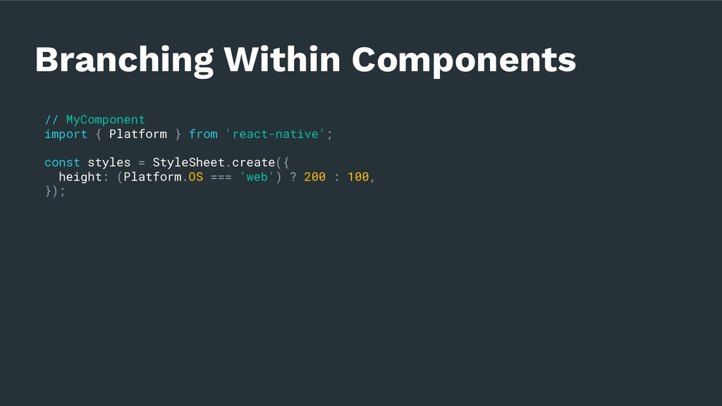 Branching Within Components // MyComponent impo...