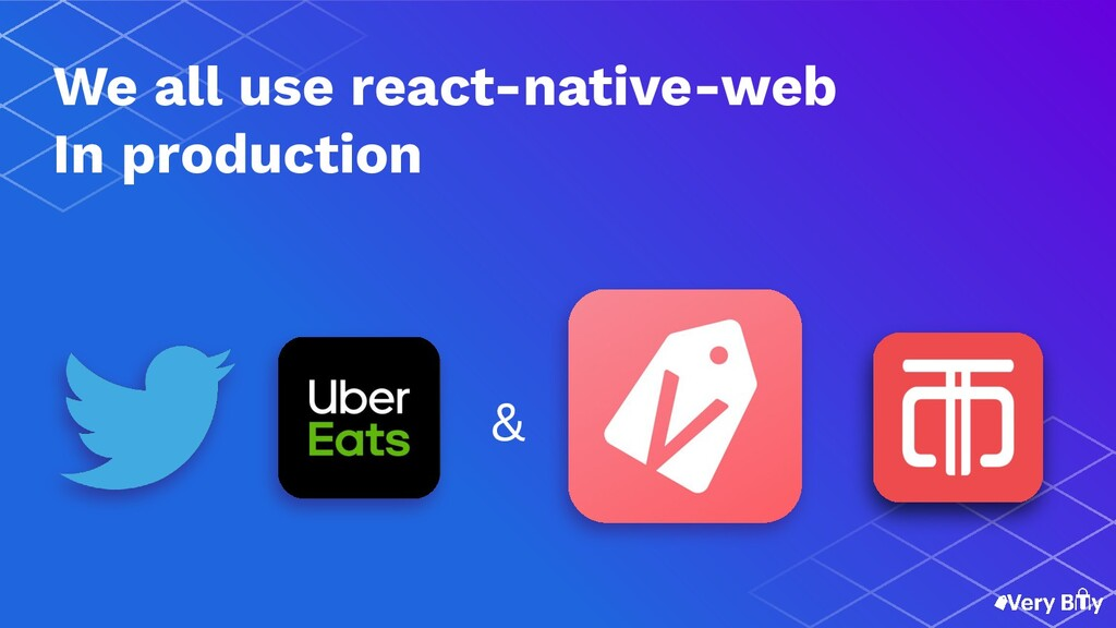 ? We all use react-native-web In production &