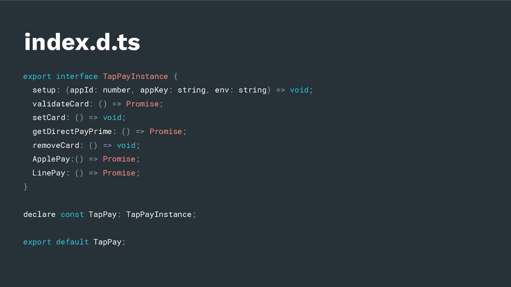 export interface TapPayInstance { setup: (appId...