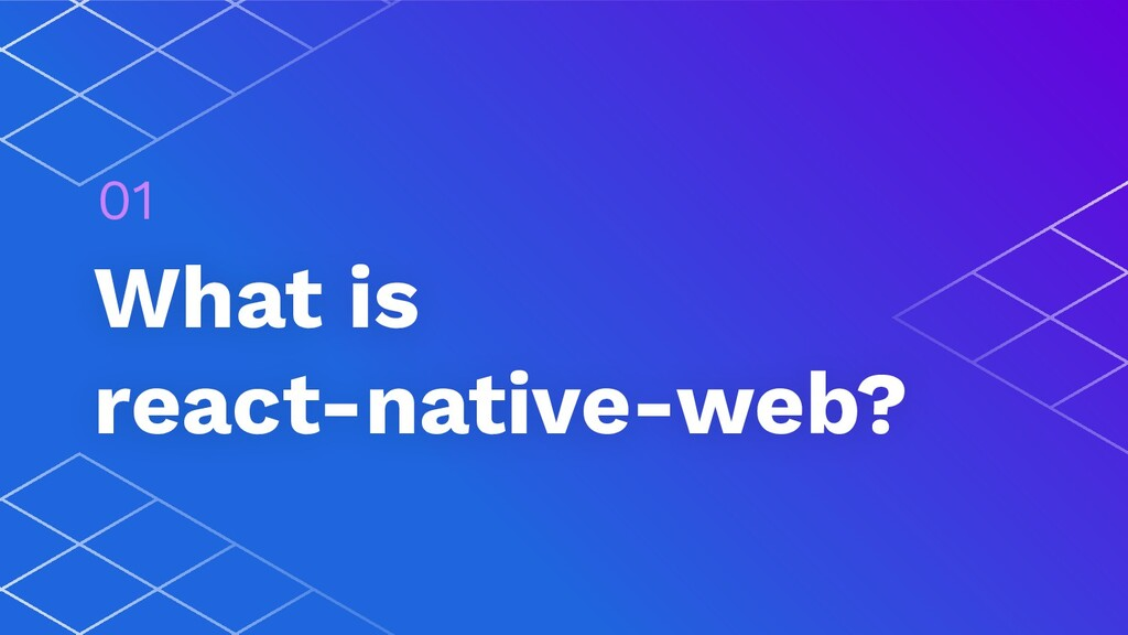 What is react-native-web? 01