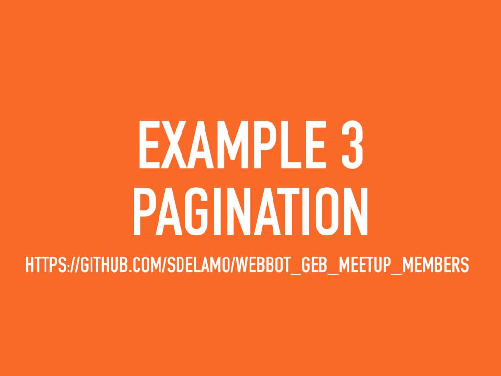 EXAMPLE 3 PAGINATION HTTPS://GITHUB.COM/SDELAMO...