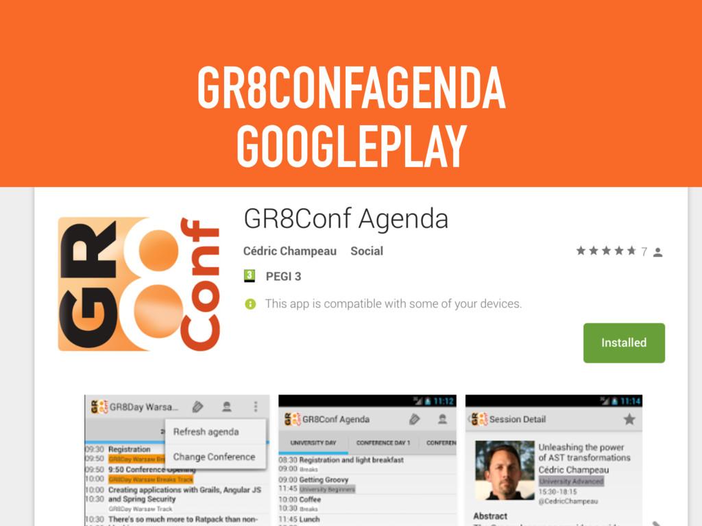 GR8CONFAGENDA GOOGLEPLAY