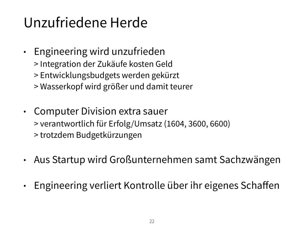 • Engineering wird unzufrieden