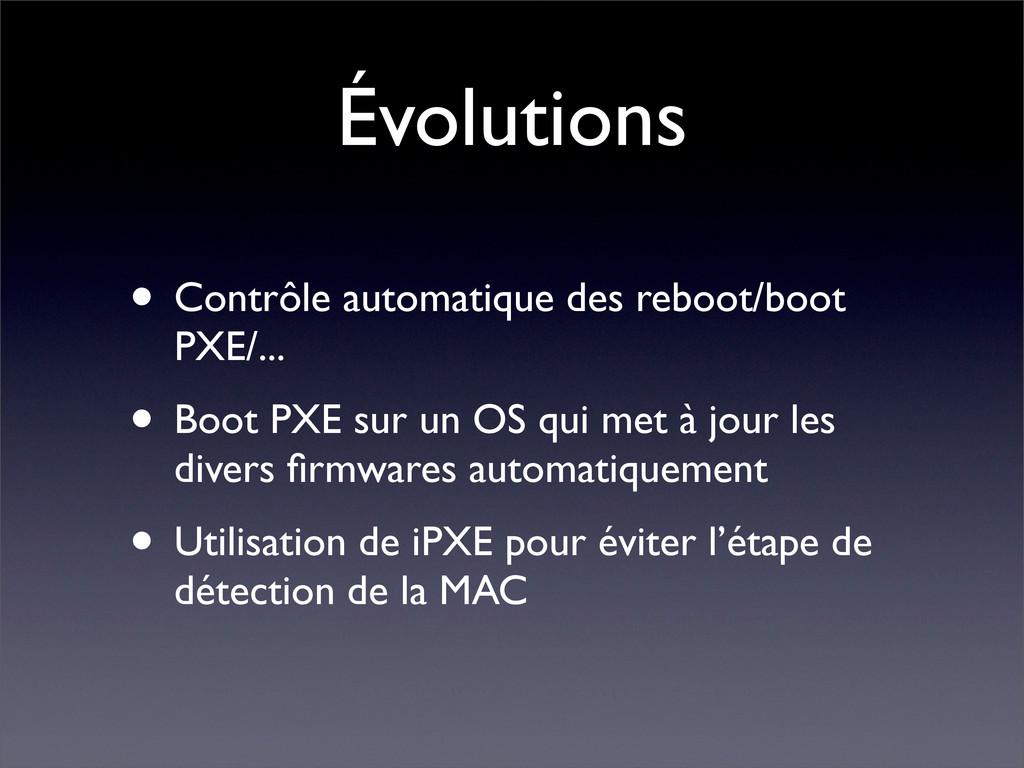Évolutions • Contrôle automatique des reboot/bo...