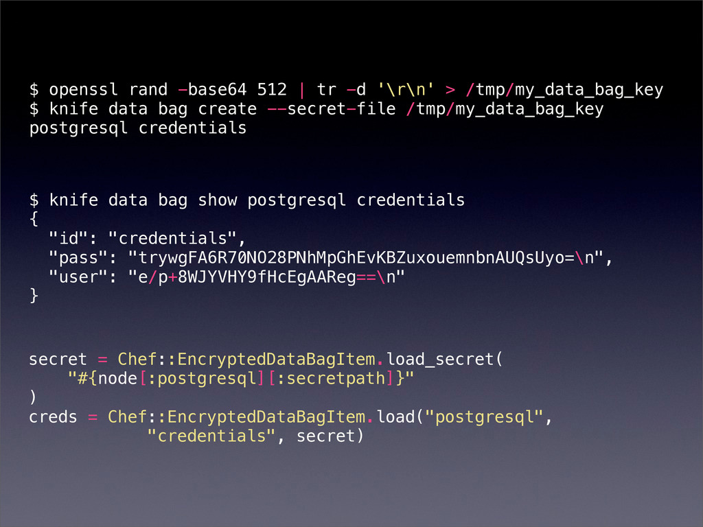 $ openssl rand -base64 512 | tr -d '\r\n' > /tm...