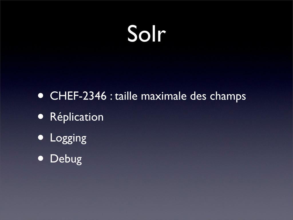 Solr • CHEF-2346 : taille maximale des champs •...