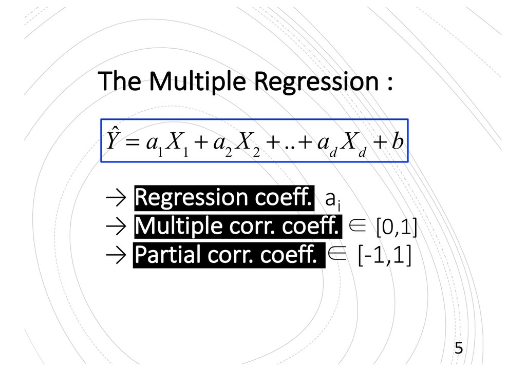 The Multiple Regression : → Regression coeff. a...