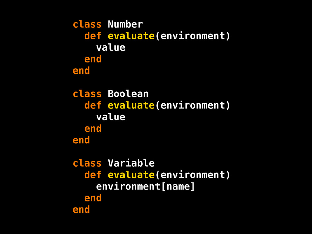 class Number def evaluate(environment) value en...