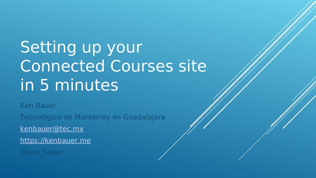 Setting up your Connected Courses site in 5 min...