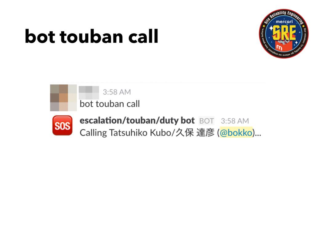 bot touban call