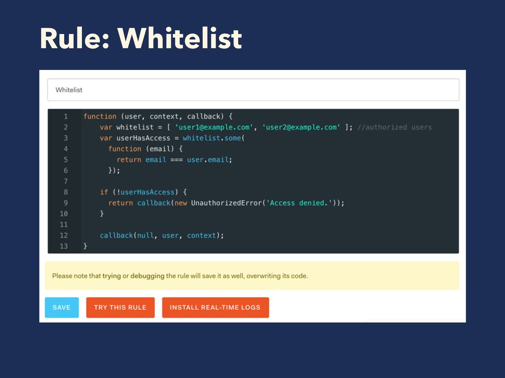 Rule: Whitelist