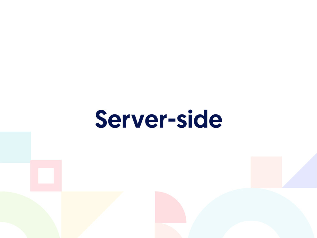 Server-side