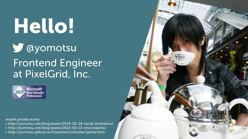 2 Hello! Frontend Engineer at PixelGrid, Inc. @...