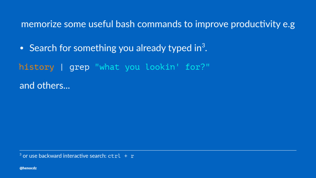 memorize some useful bash commands to improve p...
