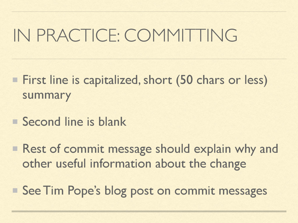 IN PRACTICE: COMMITTING First line is capitaliz...