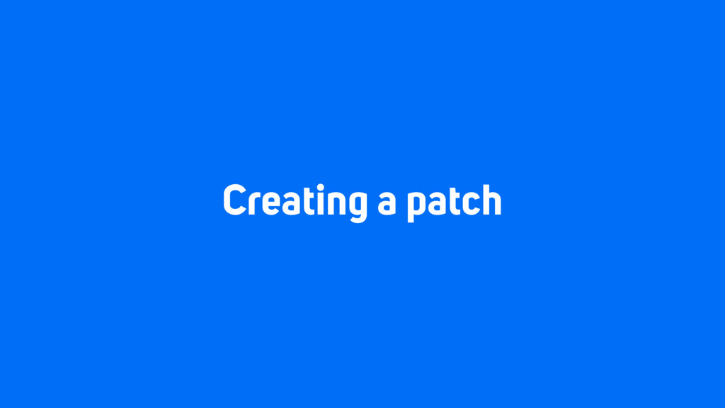Creating a patch