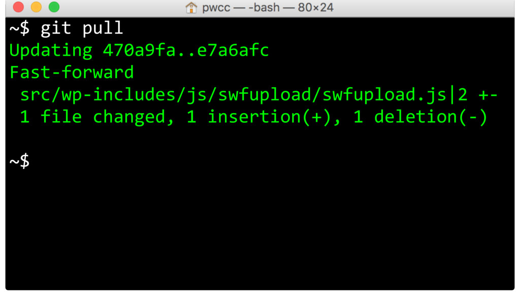 ~$ git pull Updating 470a9fa..e7a6afc Fast-forw...