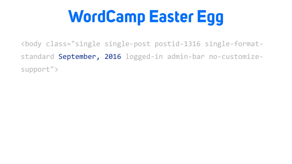 "WordCamp Easter Egg <body class=""single single-..."