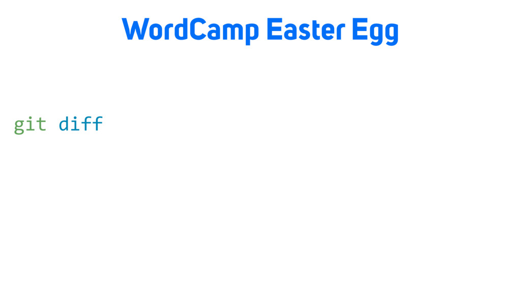 WordCamp Easter Egg git diff