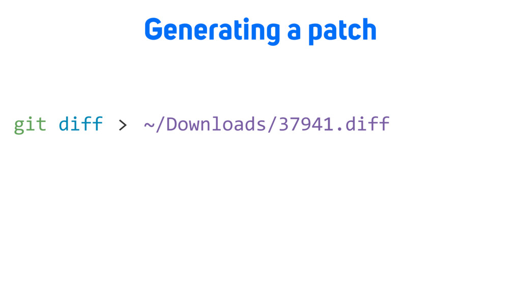 Generating a patch > ~/Downloads/37941.diff git...