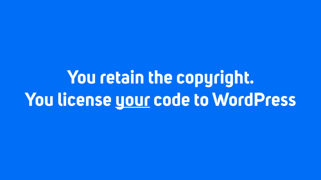 You retain the copyright. You license your code...