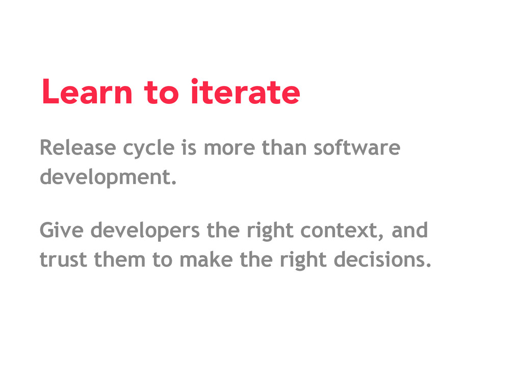 Release cycle is more than software development...