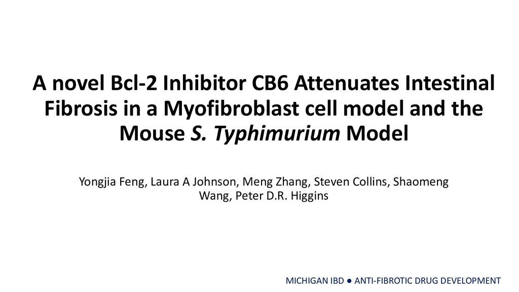 A novel Bcl-2 Inhibitor CB6 Attenuates Intestin...