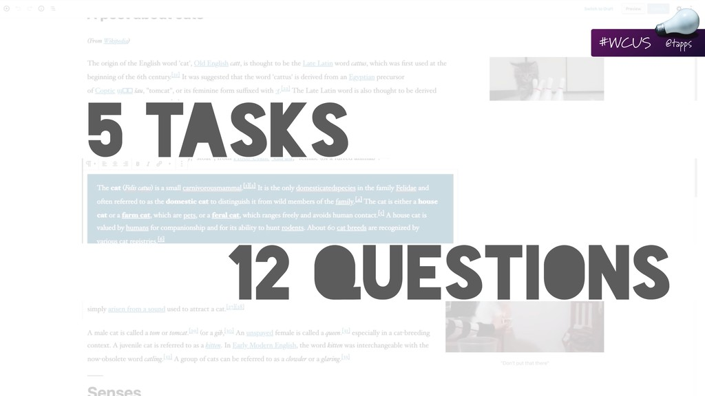 5 TASKS 12 QUESTIONS #WCUS @tapps