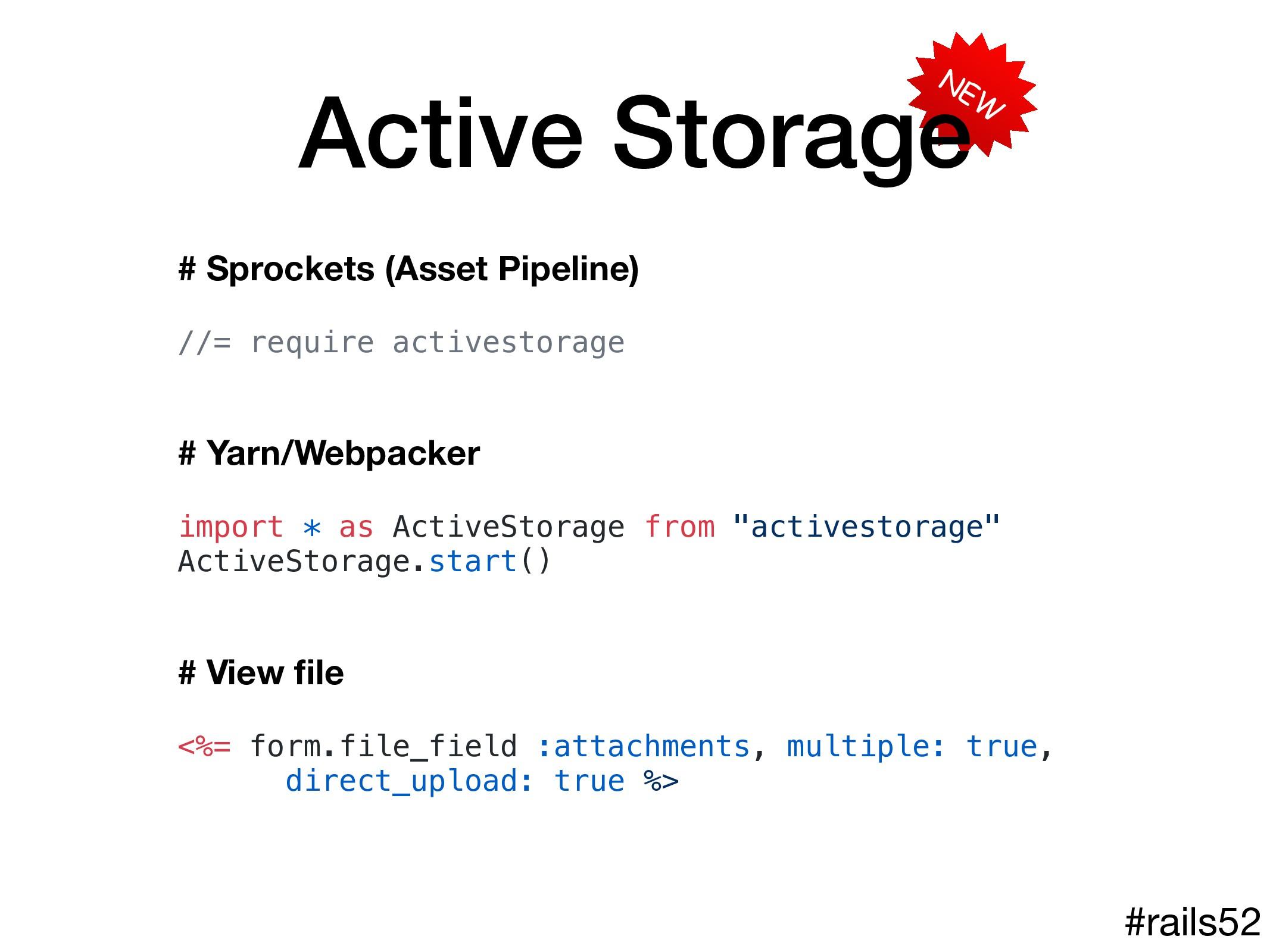 NEW Active Storage #rails52 # Sprockets (Asset ...
