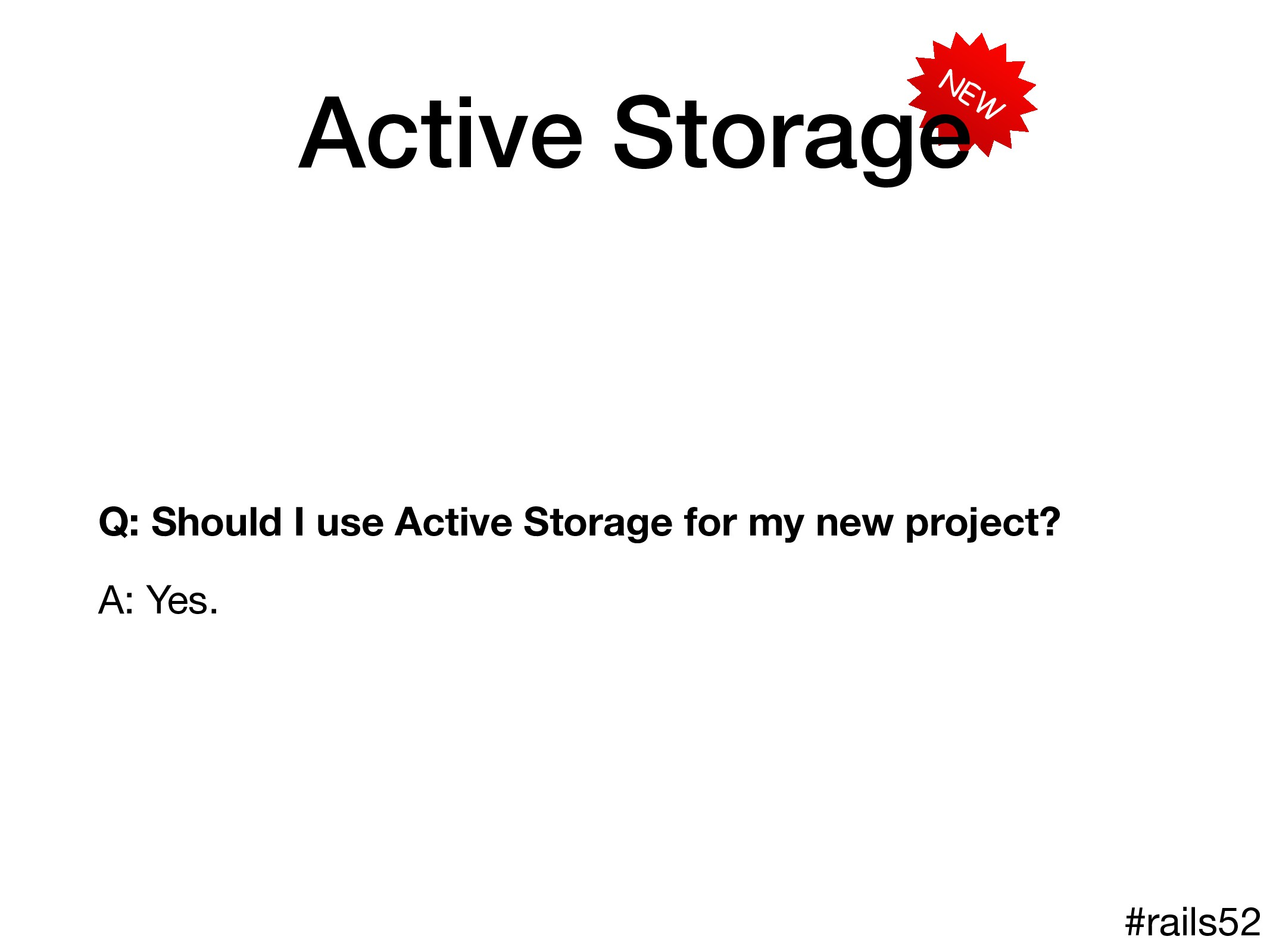 NEW Active Storage Q: Should I use Active Stora...