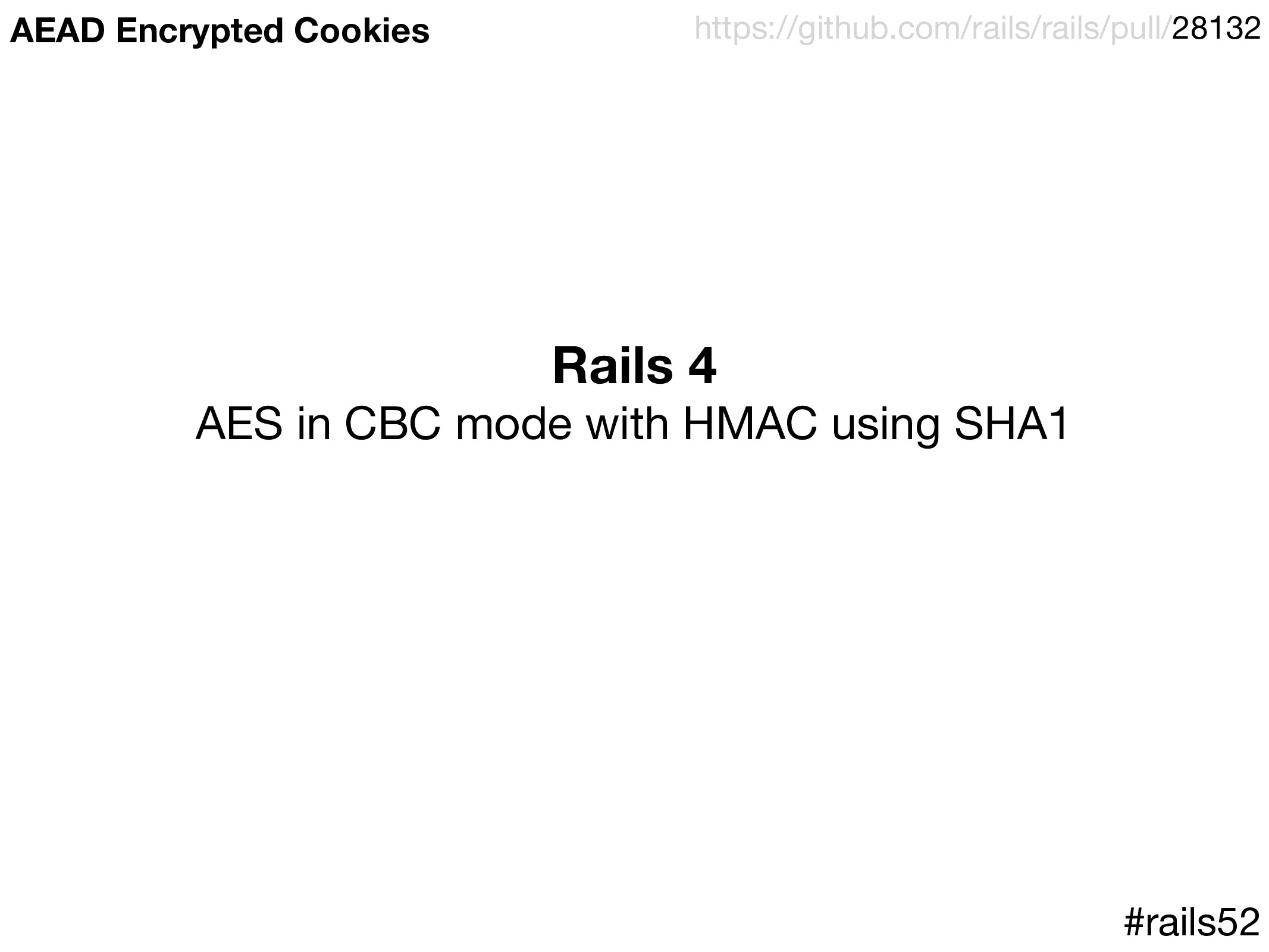 Rails 4 AES in CBC mode with HMAC using SHA1  #...