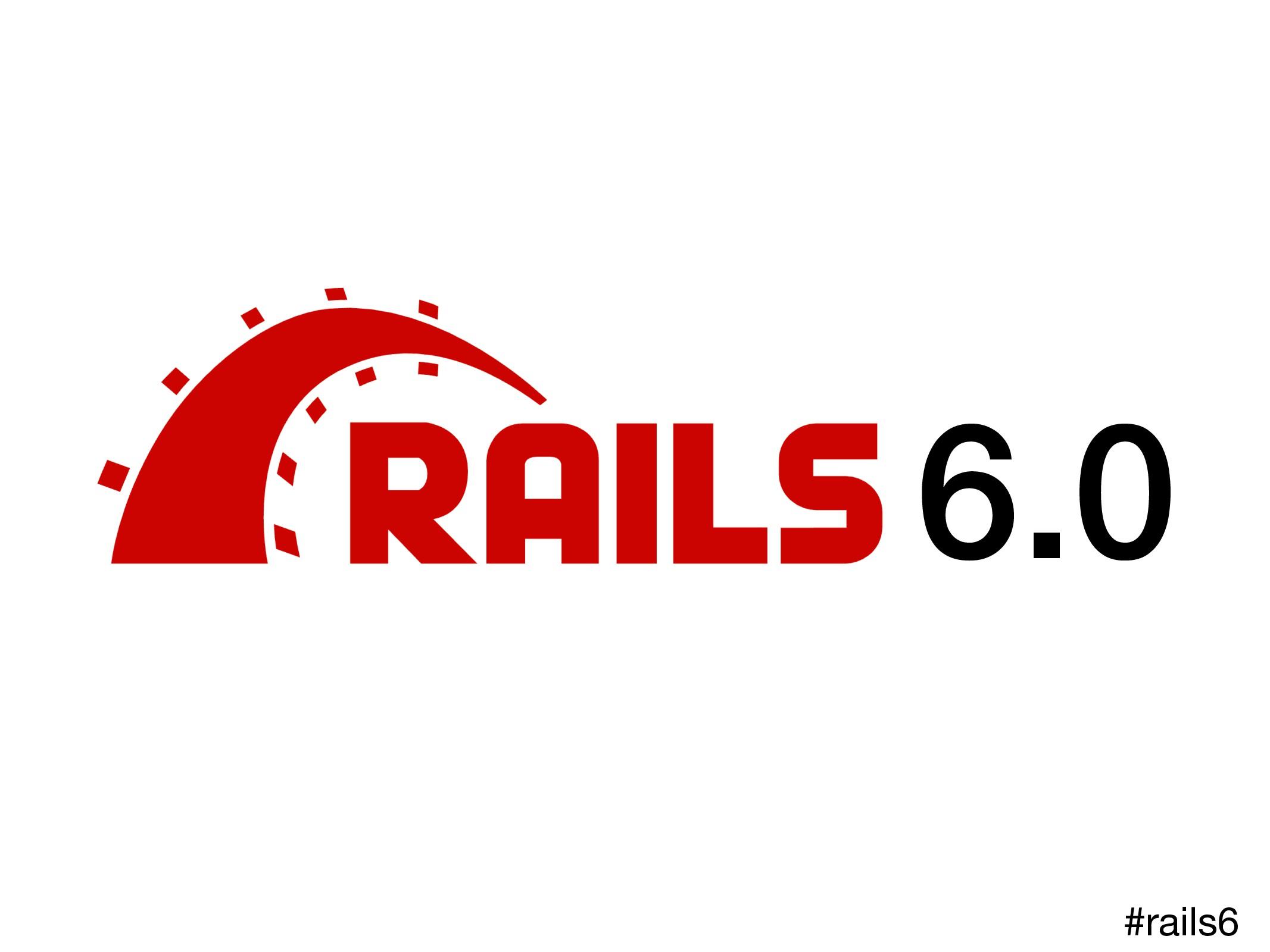 6.0 #rails6
