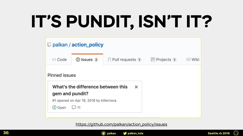 palkan_tula palkan Seattle.rb 2019 IT'S PUNDIT,...