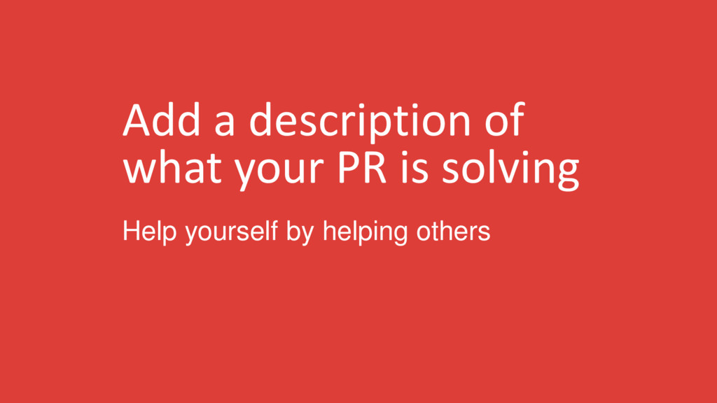 Add a description of what your PR is solving He...